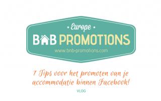 7 tips voor het promoten van je accommodatie binnen Facebook