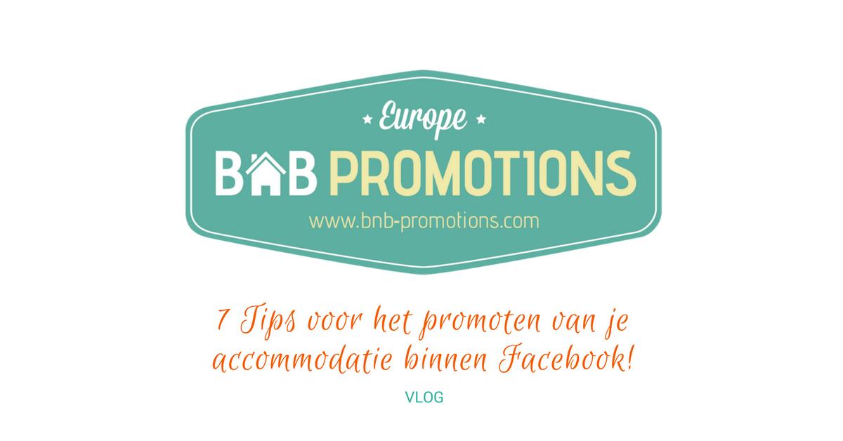 VLOG | 7 tips voor het promoten van je accommodatie binnen Facebook!
